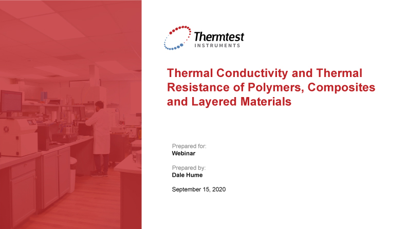 Thermal Conductivity and Thermal Resistance Testing of Polymers and Composites with Guarded Heat Flow Meter