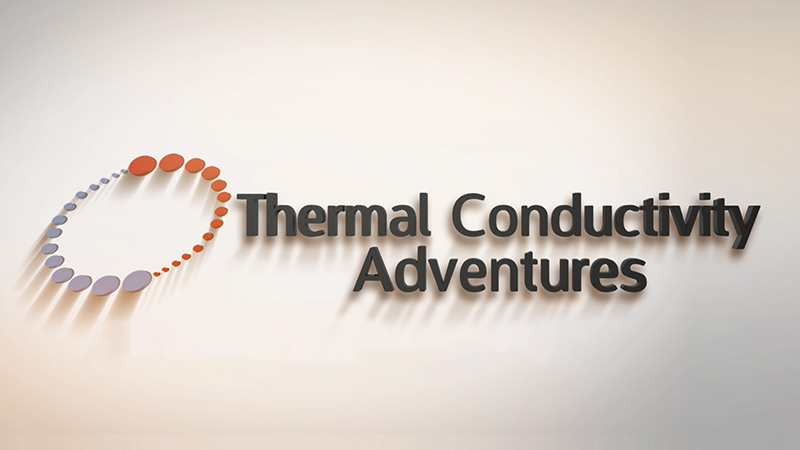 Thermal Conductivity Adventures