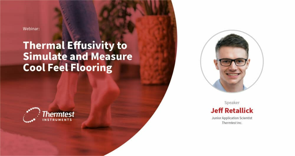 Thermal Effusivity to Simulate and Measure Cool Feel Flooring