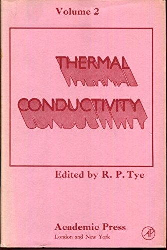 Thermal Conductivity Book Volume 2 by Ron Tye